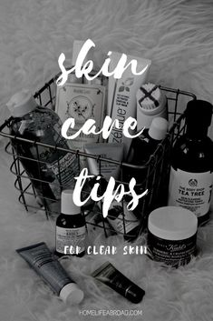 Skin Care Tips for Clear Skin