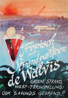 Poster from Long Ago,  Paviljoen de Walvis,  Terschelling, The Netherlands