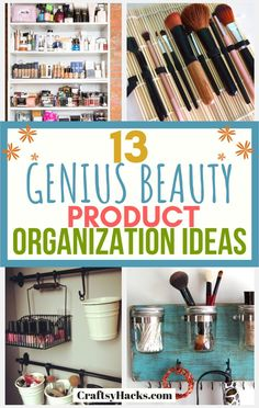 Sharing 13 makeup organization ideas. Organizing beauty products isn't hard as long as you do it the right way, these organization hacks will help. #organizing #organization #organizingtips