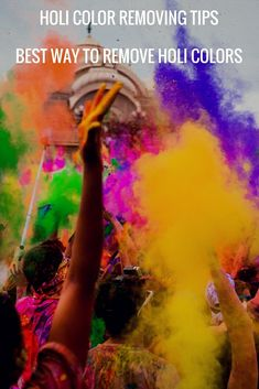 Holi Color Removing Tips: Best Way to Remove Holi Colors - Women Community Online