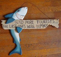 Shark Sign Send More Tourists Tiki Beach Bar Tropical Surfing Decor Sign Funny | eBay