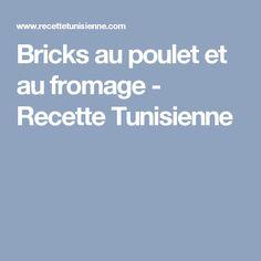 Bricks au poulet et au fromage - Recette Tunisienne