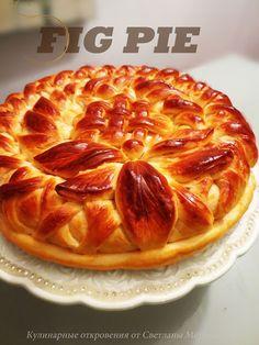 КУЛИНАРНЫЕ   ОТКРОВЕНИЯ   ОТ  СВЕТЛАНЫ МЕТАКСА: Пирог с инжиром (Фигурная выпечка) Fig Pie, Napoleon Cake, Bread Shaping, Baked Doughnuts, Medvedeva, Bread Bowls, Sweet Pastries, Food Shows, Pie Dessert