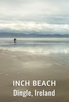 Inch Beach is just one of the stunning landscapes in the Dingle Peninsula, Ireland. (Click to find out more.)
