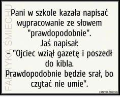 Weekend Humor, Man Humor, Poland, Haha, Jokes, Funny, Text Posts, Polish Sayings, Humorous Sayings
