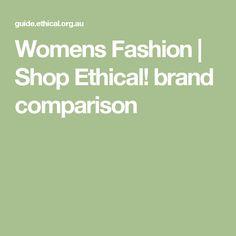 Womens Fashion | Shop Ethical! brand comparison