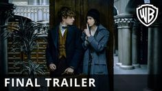 Fantastic Beasts and Where to Find Them - Final Trailer - Official Warne...