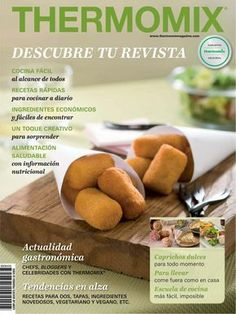 numero especial 2017 by magazine - issuu recepta fondan Food N, Food And Drink, Good Foods To Eat, Spanish Food, Spanish Recipes, Chef Recipes, Recipies, Sin Gluten, Tapas