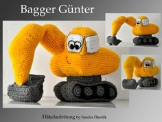 Häkelanleitung, DIY - Bagger Günter - Ebook, PDF Crochet For Boys, Knit Or Crochet, Crochet Dolls, Free Crochet, Amigurumi Patterns, Amigurumi Doll, Room Deco, Baggers, Amigurumi