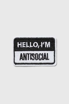 Antisocial Iron On Badge Cute Patches, Pin And Patches, Iron On Patches, Jacket Patches, Funny Patches, Iron On Badges, Pin Badges, Books And Tea, Carlson Young