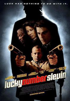 Directed by Paul McGuigan.  With Josh Hartnett, Ben Kingsley, Morgan Freeman, Lucy Liu. A case of mistaken identity lands Slevin into the middle of a war being plotted by two of the city's most rival crime bosses: The Rabbi and The Boss. Slevin is under constant surveillance by relentless Detective Brikowski as well as the infamous assassin Goodkat and finds himself having to hatch his own ingenious plot to get them before they get him.