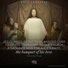 Holy Thursday, #Last Supper #Eucharist #Maundy Thursday