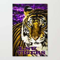 LSU tiger Prints | LSU Tiger Canvas Print by Lisa Smith : Voirlisa | Society6
