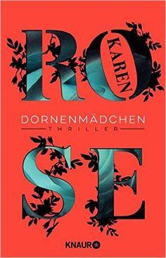 Dornenmädchen: Thriller: Amazon.de: Karen Rose, Kerstin Winter: Bücher