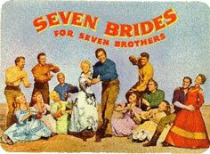 Seven Brides for Seven Brothers- alot   Howard Keel, Jane Powell head a great and HUGE cast!