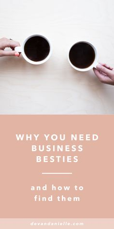 Why you Need Business Besties and How to Find Them #BBFF