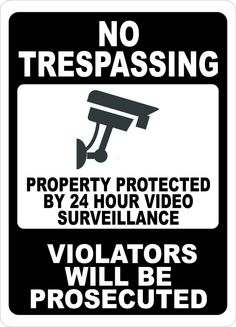 this property under video surveillance sign - 738×1024