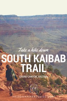 Hike the Grand Canyon!! Follow this guide to explore one of the natural wonders of the world!
