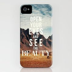 """iPhone case """"open your eyes and see the beauty"""""""
