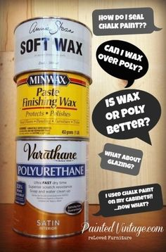 your questions answered about using Wax or Polycrylic over Chalk Paint. Very GOOD & helpful information!All your questions answered about using Wax or Polycrylic over Chalk Paint. Very GOOD & helpful information!