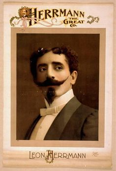 Leon Herrmann, considered the best magician of his time, definitely cultivated the look of the mysterious magician. Vintage Images, Vintage Posters, Art Posters, Vintage Pictures, Vintage Art, Canvas Art, Canvas Prints, Art Prints, Best Magician