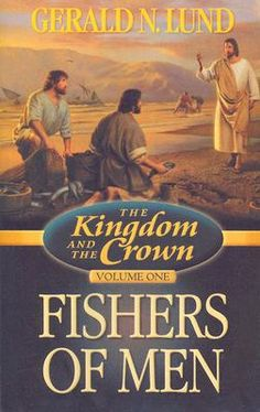 The Kingdom and the Crown series by Gerald N. Lund  #book #historical #fiction #Christian #lds #mormon