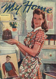 My Home Magazine Cover. Housewife in the kitchen baking.You can My Home Magazine Cover. Housewife in the kitchen baking. A Home Maintenance Checklist: An Incredibly Handy Tool to Keep Your House in Tip-Top Shape Retro Ads, Vintage Advertisements, Vintage Ads, Vintage Prints, Retro Advertising, Retro Images, Vintage Pictures, Vintage Images, Old Magazines