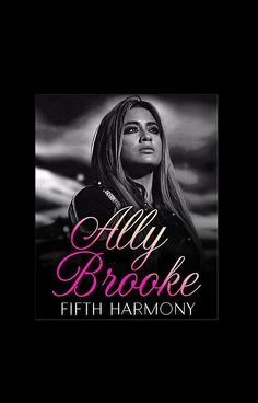 ALLY BROOKE FROM FIFTH HARMONY. THIS ARTWORK AVAILABLE ON UNISEX T-SHIRT, PHONE CASE, STICKER, AND 20 OTHER PRODUCTS. GET YOURS HARMONIZERS!