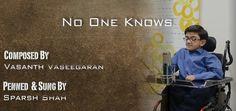 """No One Knows"" Original Inspirational Song by Sparsh Shah (Purhythm) - KrazyKeeda"