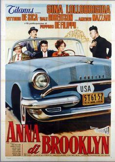 Anna di Brooklyn (1958) Director: Carlo Lastricati, Vittorio De Sica. Cast: Gina Lollobrigida, Vittorio De Sica, Gabriella Pallotta, Mario Girotti