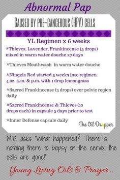 HPV treated with Young Living oils and supplements- visit www.thelivingdrop.com for more info...