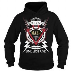 MASH . Its a MASH Thing You Wouldnt Understand  T Shirt Hoodie Hoodies YearName Birthday