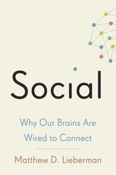 Social: Why Our Brains Are Wired to Connect #TheArduinoandRaspberryPiProjectBuildersGuide