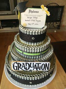 Graduation Money Cake for college graduation.