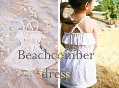 Girls Beachcomber Dress Tutorial. So beachy and cute!  http://www.rufflesandstuff.com/2010/05/beachcomber-dress-tutorial.html