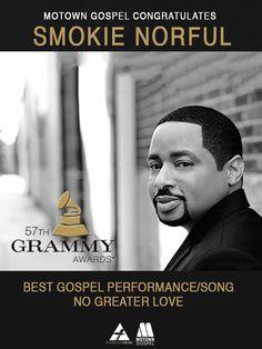 Motown Gospel Congratulates 2015 Grammy Award Winner, Smokie Norful!  Forever Yours, Grammy Award, Grammy Award 2015, Motown Gospel, Smokie Norful #gospelmusic