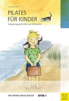 Pilates für Kinder - Einblicke ins Buch