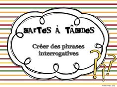 Cartes à tâches - Créer des phrases interrogatives