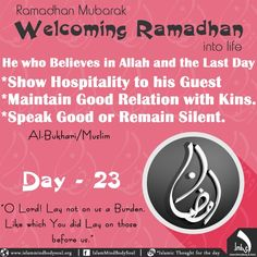 #welcoming #Ramadan #life #bukhari #Muslim #hospitality #guest  #relation #good #silent #kins #believe #allah #imbs #Islamic #speak #judgment #day23 #thought