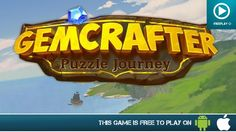 Gemcrafter Puzzle Journey - Free On Android & iOS - Gameplay Trailer