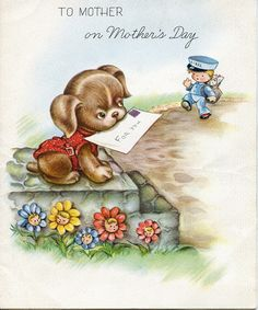 Awww, how wonderfully cute! #dogs #vintage #Mothers_Days #holidays #cards