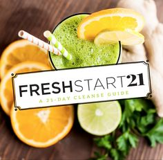 Fresh Start: A 21-Day Cleanse