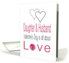 Daughter & Husband - Valentine's Day is All about love card
