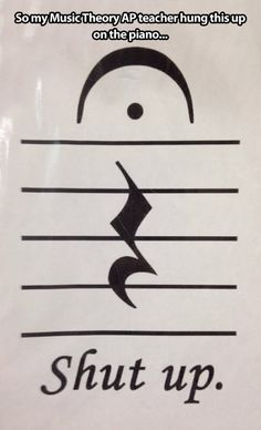 My music teacher doesn't mess around…