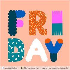 Fim de semana delícia chegou! #happy #fun    www.mamaeachei.com.br #mamaeachei
