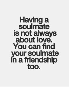 What we find in a soulmate is not something wild to tame but something wild to run with! #Soul #Soulmate #Friendship #Love #Quote #Quotes #QuotesDaily #QuotesandSayings #QuotestoLiveBy #QuoteoftheDay #QuotesForChange #TagYourSoulmate #TagAFriend #Repost #Share #soulmatelovequotes