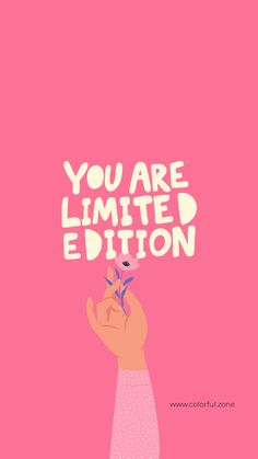 Free Colorful Smartphone Wallpaper - You are limited edition - Quotes interests Self Love Quotes, Cute Quotes, Quotes To Live By, Stay Happy Quotes, Pink Quotes, Boss Quotes, Samsung Wallpapers, Cute Wallpapers, Words Wallpaper