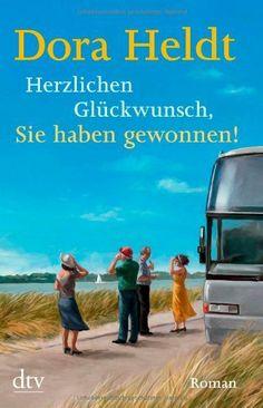 Herzlichen Glückwunsch, Sie haben gewonnen!: Roman von Dora Heldt, http://www.amazon.de/dp/3423280077/ref=cm_sw_r_pi_dp_lQtZsb1Y2KKMM