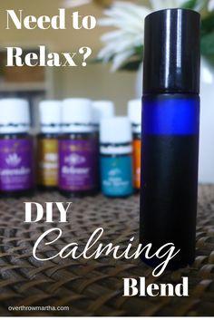 Homemade Calming Blend using Essential Oils |Overthrow Martha