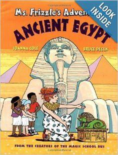 Ms. Frizzle's Adventures: Ancient Egypt: Joanna Cole, Bruce Degen: 9780590446808: Amazon.com: Books